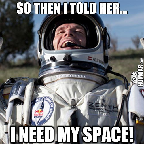 so-then-i-told-her-i-need-my-space